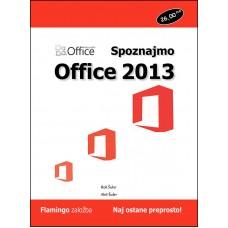 Priročnik Spoznajmo Office 2013, Rok Šuler, Aleš Šuler
