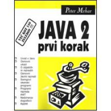 Priročnik Java 2 - Prvi korak, Peter Mrhar