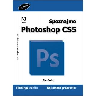 Priročnik Spoznajmo Photoshop CS5, Aleš Šuler