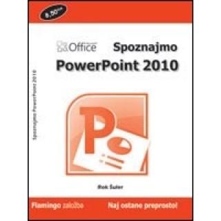 Priročnik Spoznajmo PowerPoint 2010, Rok Šuler