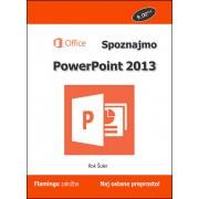 Priročnik Spoznajmo PowerPoint 2013, Rok Šuler