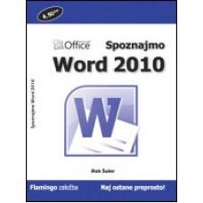 Priročnik Spoznajmo Word 2010, Rok Šuler