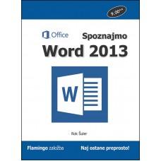 Priročnik Spoznajmo Word 2013, Rok Šuler